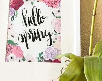 Printable, Hello Spring! Modern calligraphy , floral, digital art
