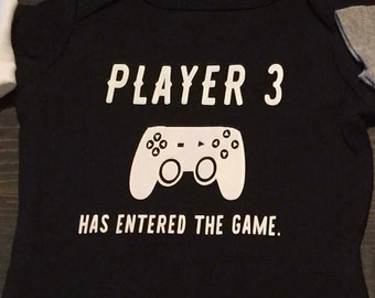 Player 3 has entered the game onesie, gamer onesie, gaming baby shirt, dad funny baby onesie, personalized onesie