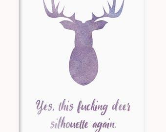 Deer Silhouette Art Print | Quote Digital Download | Printable Instant Downloadable Poster | Watercolor Stag Head Wall Art [Deer Head]