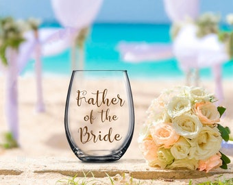 Father of the Bride Glass, Bride's Father, Wedding Favor, Wedding Wine Glass, Wedding Toasting Glasses, Glitter Wine Glass, Wedding Toast