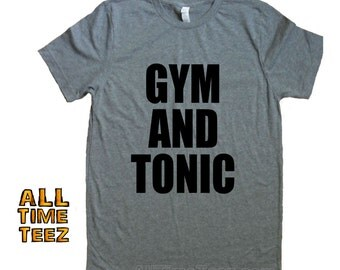 Work Out T shirt. Funny Workout shirt.  GYM and TONIC. Cute Workout Tank. Gym Shirt. Running T. Yoga Shirt. . Ships from USA