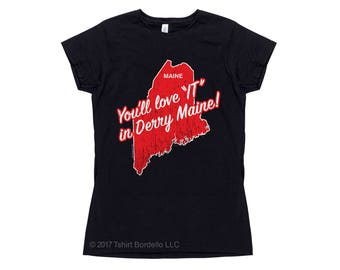 Womens You'll Love IT in Derry Maine T-Shirt