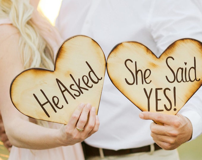 He asked She said Yes engagment gift photo props, Wedding heart wood sign