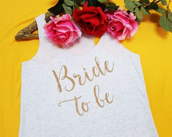 bride to be, bride to be shirt, bride shirt, bride tank top, glitter bride, bachelorette party, bride to be gift, bride in glitter, engaged