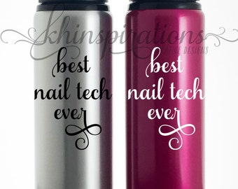 Nail Tech, Nail Tech Gifts, Nail Technician, Nail Tech Tumbler, Nail Technician Gifts, Best Nail Tech Ever