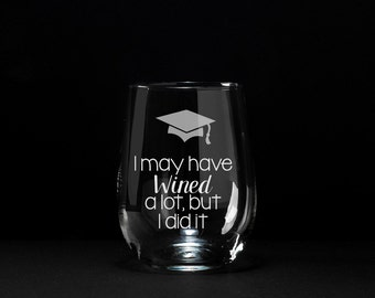 College Graduation Gift, School Graduation Gift, Gift for Grad, Graduation, College Grad, Funny Graduation Gift, Etched Wine Glass