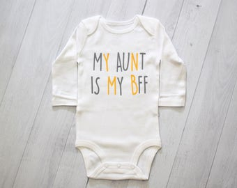 Aunt Onesie, My Aunt Is My BFF, I love my aunt, onesies for aunt, aunt gift, aunt shirt