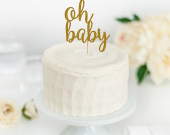 Oh Baby Cake Topper - Baby Shower Cake Topper - Baby Shower Decorations - Gender Reveal Party - Gender Reveal Cake Topper
