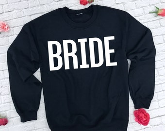 Bride Sweatshirt. Bride Sweater. Bridal Hoodie. Wifey Sweatshirt. Wedding Sweatshirt. Bachelorette Party Shirt. Bridal Top.
