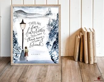 """Narnia Art Print, C.S. Lewis Printable Quote Poster ~ """"There Are Far, Far Better Things"""" ~ Inspirational Calligraphy 8x10 Wall Art"""