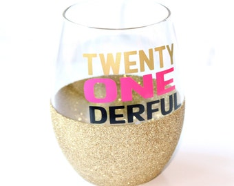 21st Birthday Gift / 21st Birthday Gift for Her / 21st Birthday Wine Glass / 21 Birthday Glitter Wine Glass / Twenty One Derful Wine Glass