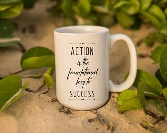 """Motivational Quote Coffee Mug • """"Action Is The Key"""" • Inspirational Mug • Motivational Mug • Custom Mug"""