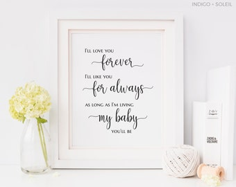 Baby Quotes, Love You Forever, Like You For Always, Quote Prints, Nursery Art, Printable Art for Nursery, Baby Quotes