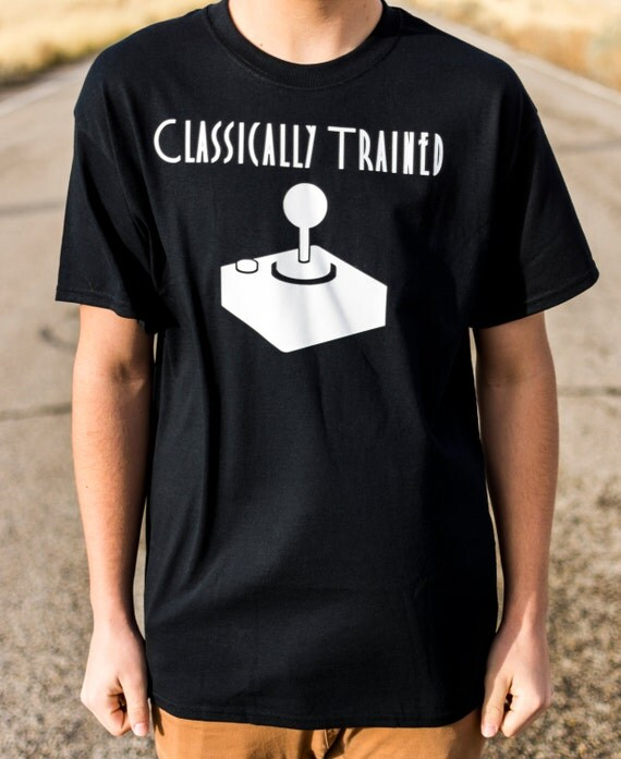 Classically Trained 100% Soft Cotton Gamer Shirt