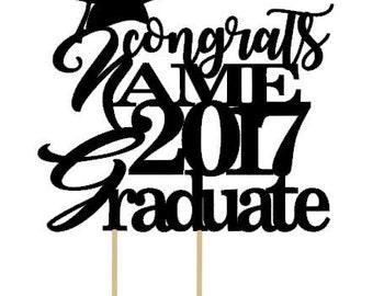 Custom Cake Topper: Congrats NAME 2017 Graduate