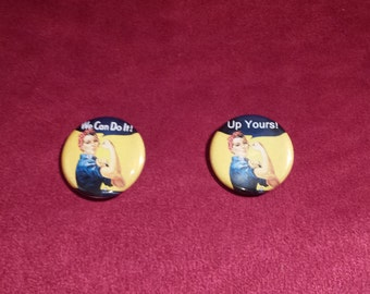 "Rosie the Riveter - We Can Do It & Up Yours 1.25"" Pinback Button"