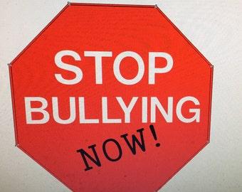 Stop bullying 5 inch vinyl decal.