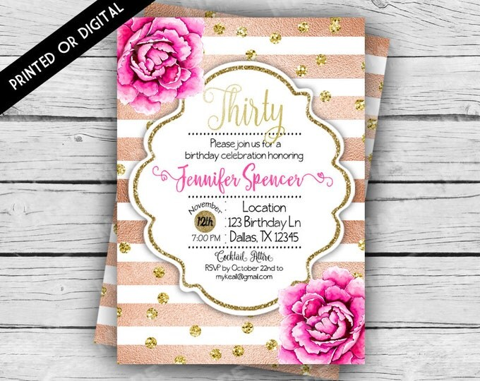 Digital - Pink Peonies & ROSE GOLD  BIRTHDAY Invitation - 30, 40, 50, 60 Birthday Invite, Custom Invites, Printable file, Stationery