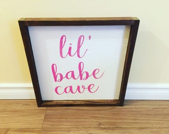 lil' Babe Cave Wall Sign
