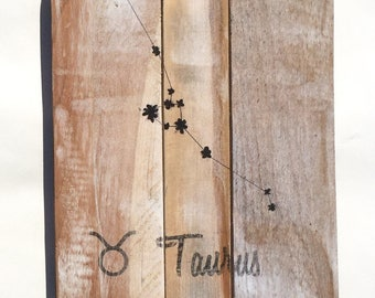 Taurus Reclaimed Wood Sign - Constellation Pallet Wood Sign - Zodiac Wood Sign