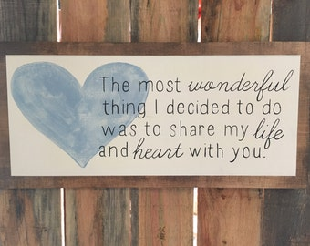 LOVE HEART FAMILY wood sign Share My Life and heart with you