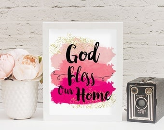 """8"""" x 10"""" God Bless Our Home Pink Glitter Watercolor Wall Art Printable - Christian Home Decor Gift - Instant Download - Feminine Decor"""