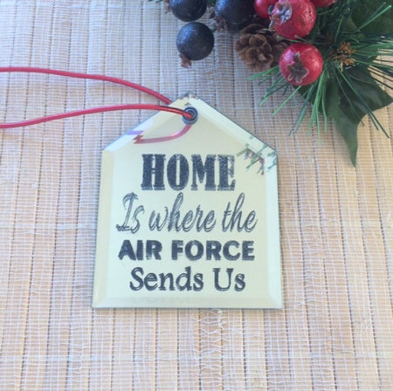 air force ornament, Christmas glass ornaments,  air force ornament, home is where the air force send us, air force gift, air force wife gift