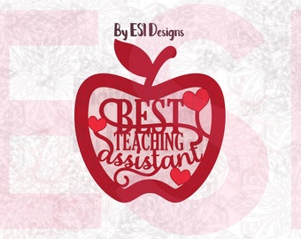 Best Teaching Assistant, SVG, DXF, EPS, png, Teacher appreciation svg, Teacher svg, Teaching assistant, Silhouette, Cricut Explore Machines.