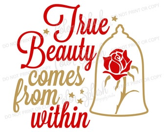 beauty and the beast svg, png, eps, dxf, true beauty comes from within, disney princess, belle