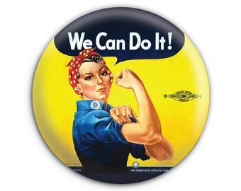 Rosie the Riveter 'We Can Do It!'  Pinback Button // Pin // Badge