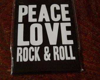 Peace Love Rock & Roll