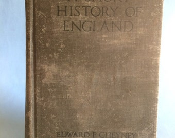 A Short History Of England by Edward P. Cheyney 1918