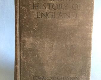 A Short History Of England by Edward P. Cheyney 1918