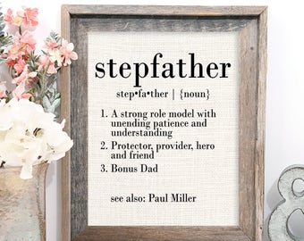 Stepfather Gifts, Definition of Stepfather, Stepfather Father's Day Gift, Stepfather Birthday Gift, Present, Bonus Dad