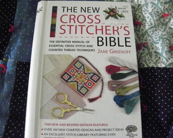 The New Cross Stitcher's Bible By Jane Greenoff - Over 100 Designs And Projects, Stitch Library - Must Have For Anyone Who Cross Stitches