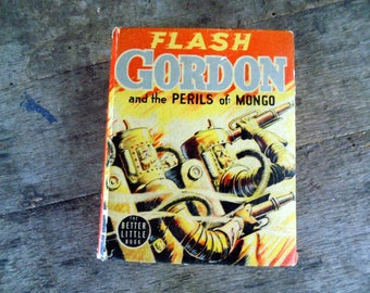 Flash Gordon and the Perils of Mongo. The Big Little Book. 1940.