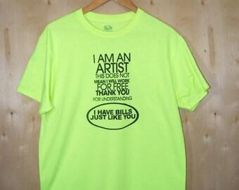 I'm An Artist - T-Shirt