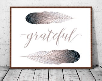 GRATEFUL | QUOTE | FEATHERS | jw | print | digital download | home decor | farmhouse | family quotes | 0041