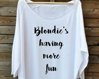 Off the shoulder BLONDIE'S having MORE FUN. White Oversize Blouse. Very silky & soft.