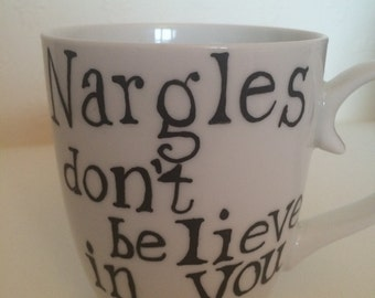 Nargles Don't Believe In You Either Harry Potter Mug