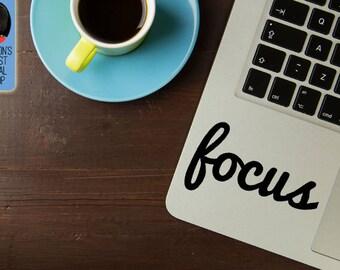 Focus inspiring and motivational Macbook / Laptop Vinyl Decal