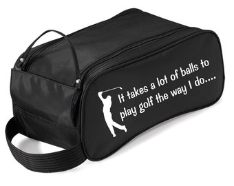 It takes a lot of balls - Funny Golf Shoe Bag with Carry Handle - Fantastic Gift