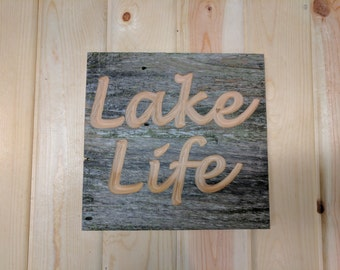 Carved Lake Life Sign, Carved Lake Sign, Lake Sign, Reclaimed, Barn Wood