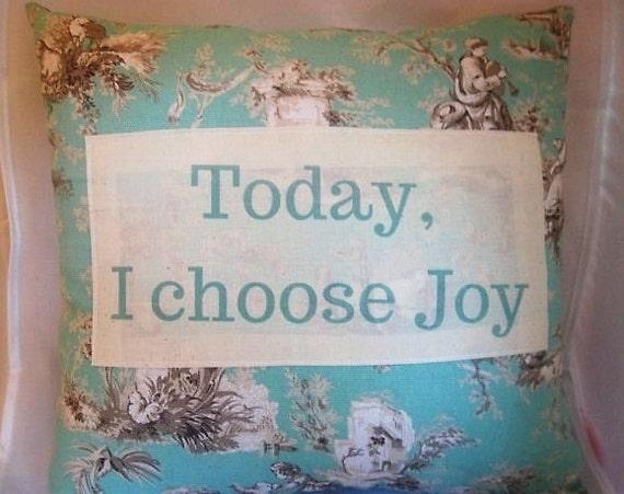 Items similar to home decor pillows,Today I Choose Joy ...