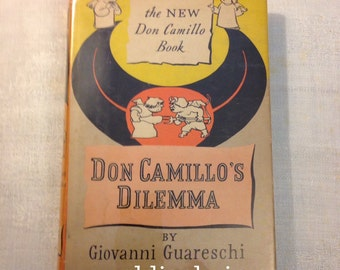 Giovanni Guareschi Don CAMILLO'S Dilemma 1954 Hardcover 1st Edition 1st Printing with Dust Jacket