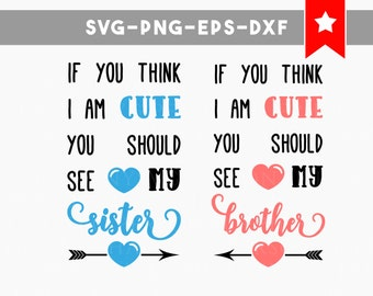 twin onesies, twin svg file, family quotes, cute sister svg, cute brother svg file, sister brother shirt, svg file for cricut, svg sister