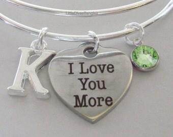 I Love You More  BANGLE - VALENTINE Day  Adjustable Bangle W/ Swarovski Birthstone Drop / Initial - Gift For Her Under 20 USA V1