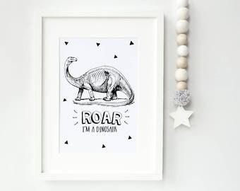 Roar I'm a dinosaur Modern Nursery Print