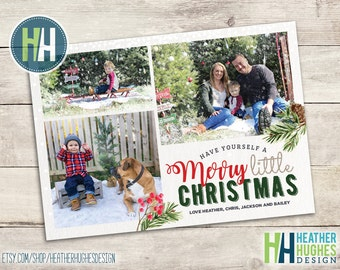 Printable photo Christmas card, have yourself a Merry little Christmas printable family holiday card with photos, personalized, watercolor