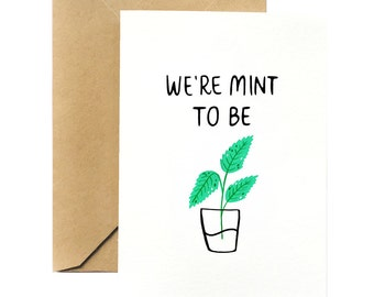 Plant Pun Greeting Card  | We're Mint To Be